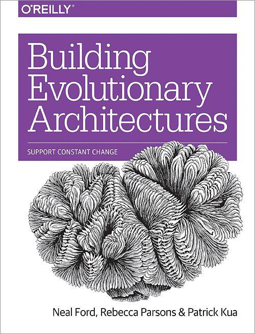 Building Evolutionary Architectures book cover